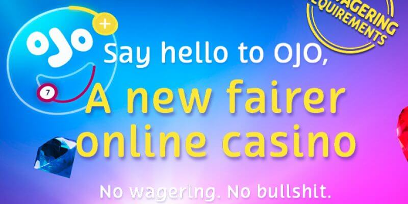 PlayOJO casino – should you play there?